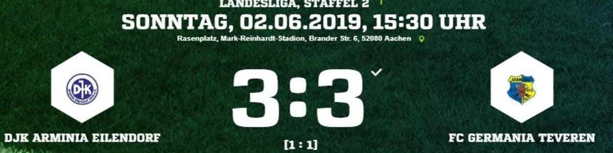 Germania I nach 3:1 Führung 3:3 in Eilendorf. Ausgleich fällt in der Nachspielzeit.